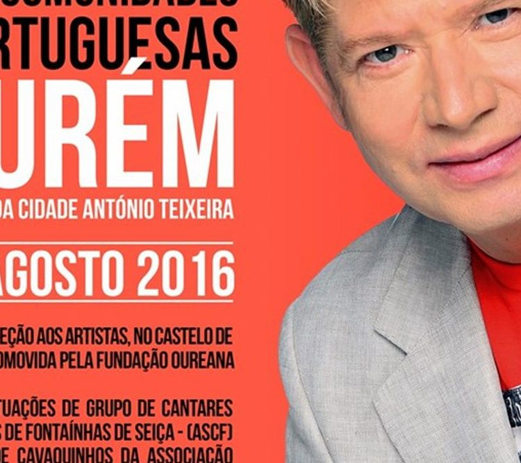 Festa, Emigrantes, artistas, musica portuguesa, artistas portugueses, Ourem, Clemente, Roberto Leal, Município de Ourem