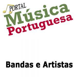 Bandas Portuguesas, Bandas, Artistas, contactos de bandas, concertos de bandas, Musica portuguesa, Bandas ao vivo, Artistas ao vivo, Contatos, espetáculos