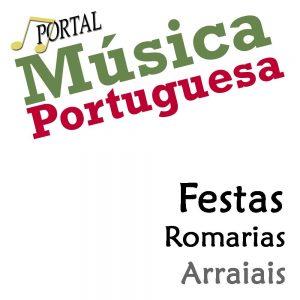 Festas, Festas Anuais, Eventos locais, Arraiais, Romarias, Portugal, Festas, Festas com Musica, Eventos anuais, Arraial, Romaria, Portugal, Arraiais, artistas populares, festas