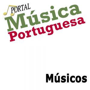 Músicos, Músicos Portugueses, Lista de Musicos, Vários instrumentos, Compositores, Instrumentistas, Musica Portuguesa, Musica em, Português, Musica