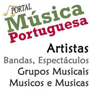 Bandas e artistas, Grupos Musicais, Bandas portuguesas, Artistas portugueses, Contactos de artistas e bandas, Videos, Fotos, Musicas Portuguesas, Cantores